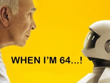 When I'm 64...